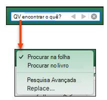 Com a Barra de pesquisa ativada, clique na lupa para ativar a caixa de diálogo mais opções de pesquisa
