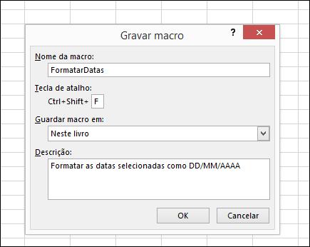 Comando Gravar Macro no grupo Código no separador Programador