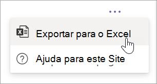 Selecione Exportar para Excel de Mais opções pendentes no relatório
