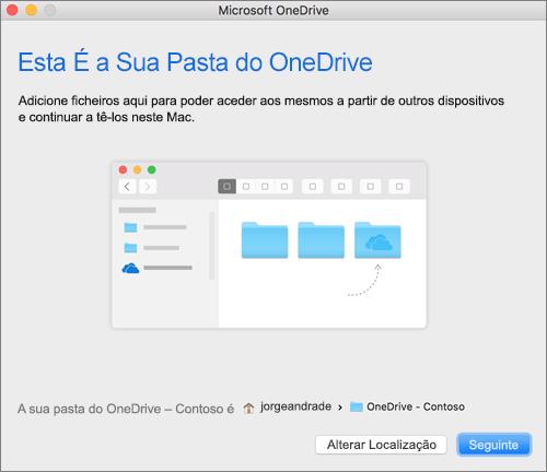 Captura de ecrã a mostrar o ecrã Esta É a Sua Pasta do OneDrive após escolher uma pasta no assistente Bem-vindo ao OneDrive num Mac