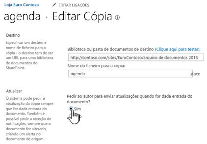 Clique em Sim na secção pedir ao autor para enviar atualizações quando o documento está selecionado