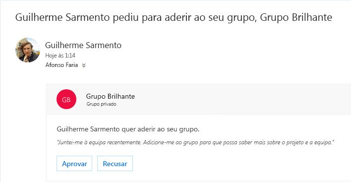 Um utilizador pode descobrir um grupo e pode querer aderir a ele. Se o grupo for privado, o proprietário recebe um e-mail com o pedido. O proprietário pode aprovar ou recusar o pedido.