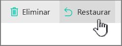 Botão Restaurar do SharePoint Online realçado