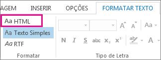 A opção de formato HTML no separador Formatar texto numa mensagem