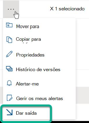 A opção Para Sair encontra-se no menu de três pontos acima da lista de ficheiros na Biblioteca do SharePoint.