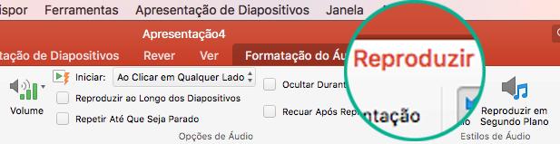 Quando um clip de áudio estiver selecionado num diapositivo, o separador Reproduzir é apresentado no friso da barra de ferramentas para definir opções de reprodução.