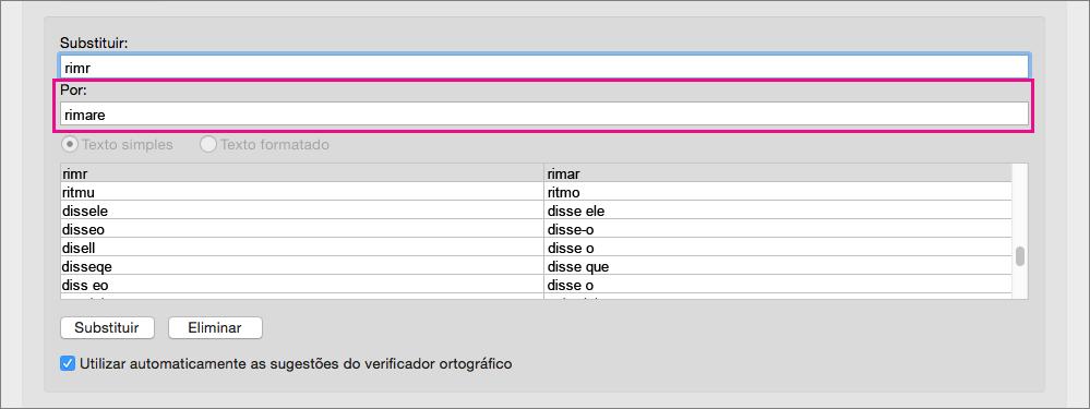Selecione um item na lista de Correção Automática para alterar o respetivo texto de substituição na caixa Por.