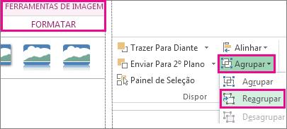 botão reagrupar no separador ferramentas de imagem formatar