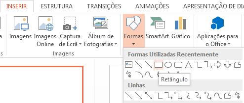 Pode selecionar uma forma, como um retângulo, na secção Formas do grupo Ilustrações.