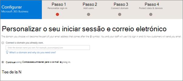 Na página de e-mail e personalizar a sua sessão, opte por adicionar um domínio ou pode utilizar que foi a utilizar.