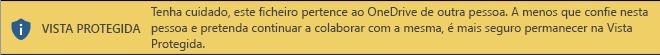 Vista Protegida para documentos abertos a partir do armazenamento do OneDrive de outra pessoa