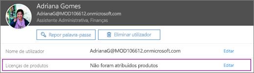Captura de ecrã a mostrar informações do utilizador com o nome Rita Santos. A área Licenças de produto mostra que nenhum produto foi atribuído ao utilizador e a opção para editar está disponível.