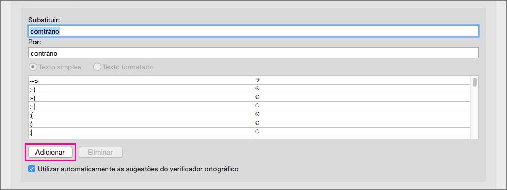Clique em Adicionar para adicionar o texto nas caixas Substituir e Por à lista de Correção Automática.