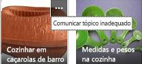 Clique no comando Mais (…) no canto superior direito de qualquer item para comunicar conteúdos inapropriados.
