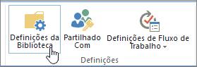Botões de definições de biblioteca do SharePoint no Friso