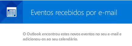 O Outlook pode criar eventos a partir de mensagens de e-mail