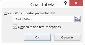 Captura de ecrã da caixa de diálogo Criar Tabela a mostrar a referência de intervalo de células da tabela a ser criada.