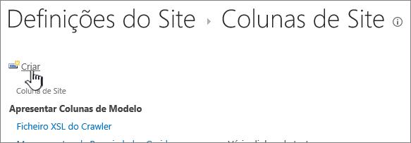 O botão Criar na página de colunas de site
