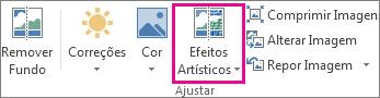 Efeitos Artísticos no grupo Ajustar situado no separador Ferramentas de Imagem