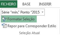 A opção Formatar Seleção encontra-se no separador Formatar.
