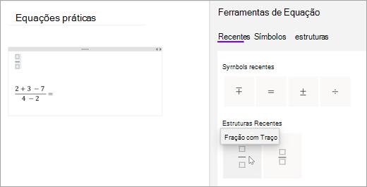 O OneNote guarda os símbolos e estruturas que selecionou recentemente. Selecione Recent para ver e usá-los.