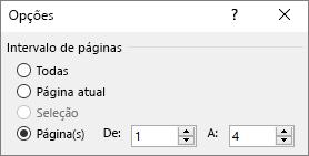 Especifique um intervalo de páginas de caixas de e até.