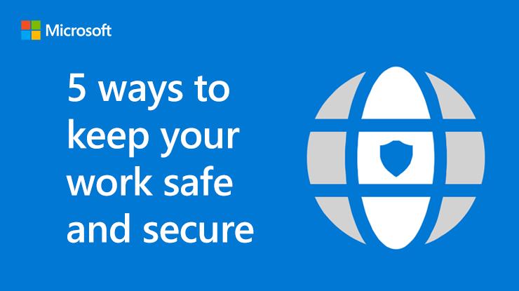 Infográfico 5 formas de manter o seu trabalho seguro e protegido