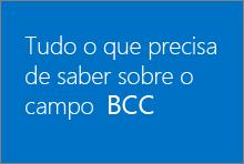 Tudo o que precisa de saber sobre o campo Bcc