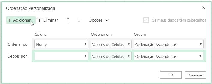 """Após clicar em """"Adicionar"""", aparecerá outro nível de ordenação na lista perto de """"Depois Por""""."""