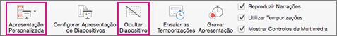 Selecione Ocultar Diapositivo ou Apresentação Personalizada para gravar um subconjunto de diapositivos.