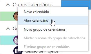 Captura de écran do menu de contexto de Outros Calendários com a opção Abrir Calendário selecionada.