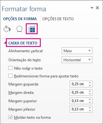 Opções da Caixa de Texto no painel Formatar Forma