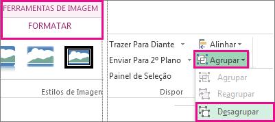 Botão Desagrupar no separador Ferramentas de Imagem