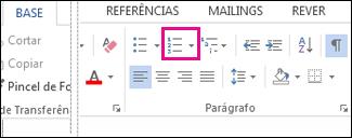 Botão Numeração no grupo Parágrafo do separador Base