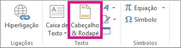 Opção Cabeçalho e Rodapé no separador Inserir