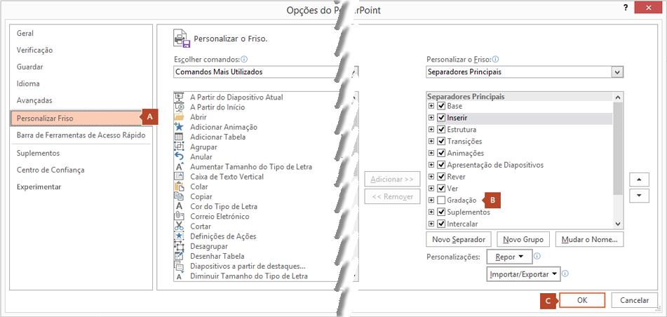 O separador Personalizar Friso da caixa de diálogo Opções do PowerPoint 2016 tem uma opção para adicionar o separador Gravação ao Friso do PowerPoint.