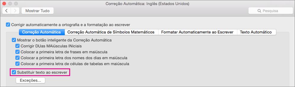 Selecione Substituir texto ao escrever para fazer com que a Correção Automática faça correções enquanto escreve.