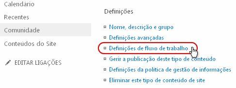 Ligação 'Definições de fluxo de trabalho' na secção Definições