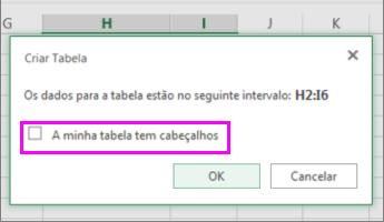 Caixa de diálogo para converter um intervalo de dados numa tabela