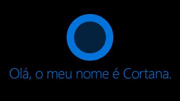 """O ícone da Cortana conforme apresentado no ecrã com as palavras """"Olá. O meu nome é Cortana."""" por baixo do ícone."""