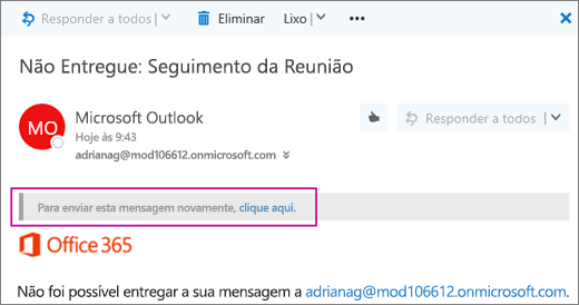 Captura de ecrã a mostrar uma parte de uma mensagem de devolução não entregue com a opção para enviar a mensagem novamente.