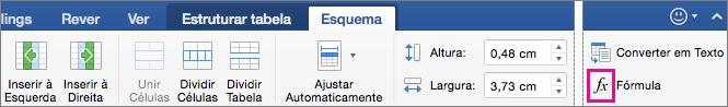 Quando a janela está maximizada, a opção Fórmula é apresentada no próprio separador Esquema, em vez de aparecer no menu Dados.