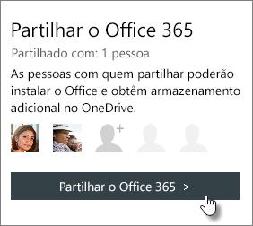 """Captura de ecrã a mostrar a secção """"Partilhar o Office 365"""" da página A Minha Conta, que indica que a subscrição é partilhada com uma 1 pessoa."""
