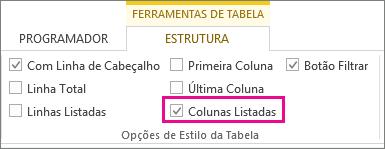Caixa de Colunas Listadas no separador Estrutura das Ferramentas de Tabela