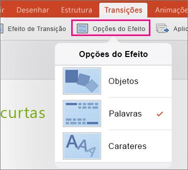 Mostra as Opções de Efeito para a transição Modificação no PowerPoint 2016 para iPad