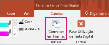 Apresenta o botão Converter em Formas nas Ferramentas de Tinta Digital