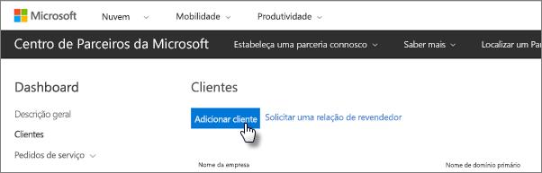 No Centro de parceiros da Microsoft, adicione um novo cliente.