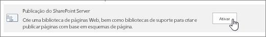 Ativar a opção de publicação do sharepoint em funcionalidades da coleção de sites