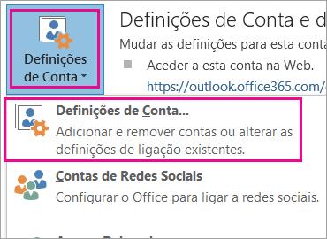 Para remover a sua conta Gmail, selecione Ficheiro > Definições de Conta > Definições de Conta.