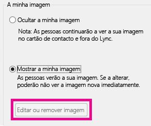 Captura de ecrã da secção superior Definir Opções de A Minha Imagem com o botão Editar ou Remover Imagem indisponível